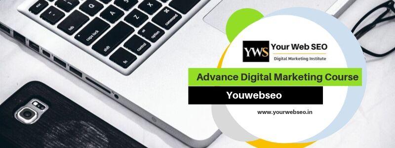 Advance Digital Marketing Course